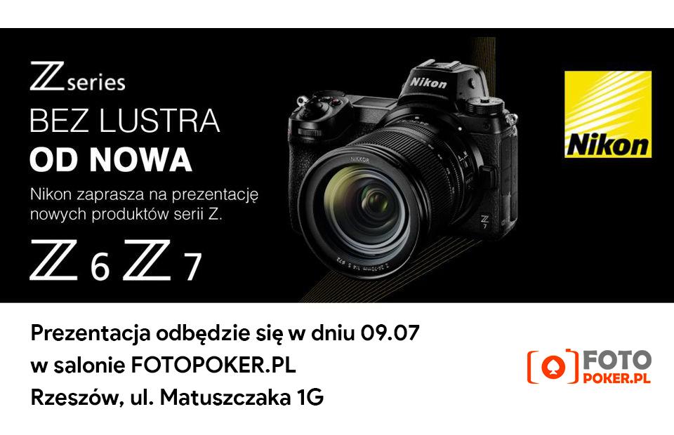 Prezentacja bezlusterkowców Nikon Z6 i Z7 w sklepie Fotopoker.pl